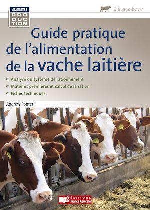 Téléchargez le livre :  Guide pratique de l'alimentation de la vache laitière