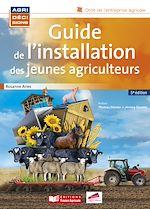 Télécharger cet ebook : Guide de l'installation des jeunes agriculteurs