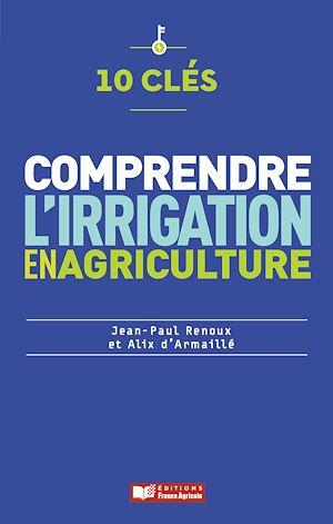 Téléchargez le livre :  Comprendre l'irrigation en agriculture