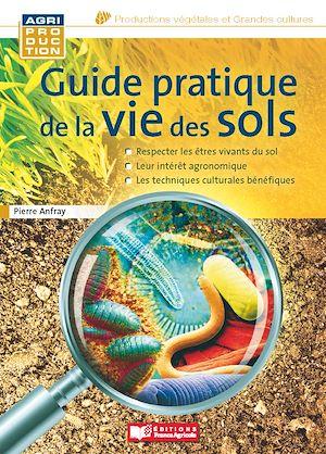 Téléchargez le livre :  Guide pratique de la vie des sols