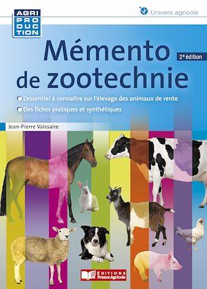 Téléchargez le livre :  Mémento de zootechnie - 2e édition