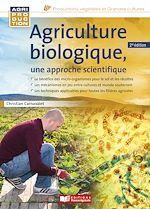 Télécharger le livre :  Agriculture biologique, une approche scientifique - 2e édition