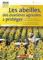 Télécharger le livre :  Les abeilles, des ouvrières agricoles à protéger
