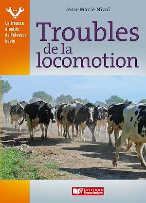 Téléchargez le livre :  Troubles de la locomotion