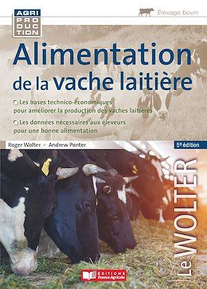 Téléchargez le livre :  Alimentation de la vache laitière, 5e édition