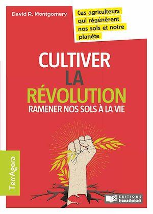 Téléchargez le livre :  Cultiver la révolution