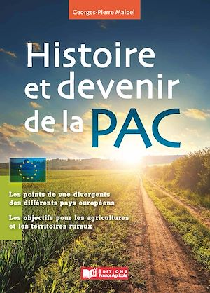Téléchargez le livre :  Histoire et devenir de la PAC