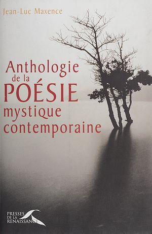 Téléchargez le livre :  Anthologie de la poésie mystique contemporaine