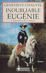Télécharger le livre :  Inoubliable Eugénie