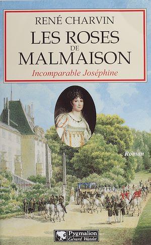 Téléchargez le livre :  Les Roses de Malmaison