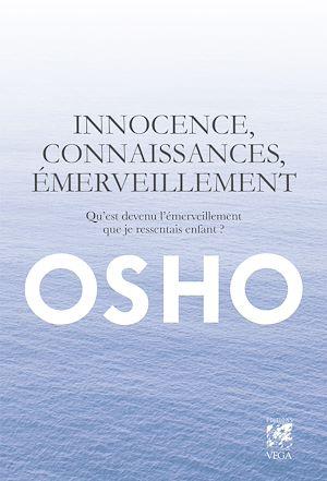 Téléchargez le livre :  Innocence, connaissance, émerveillement