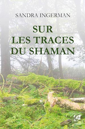 Téléchargez le livre :  Sur les traces du shaman