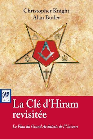 Téléchargez le livre :  La clé d'Hiram revisitée