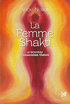 Téléchargez le livre :  La femme Shakti