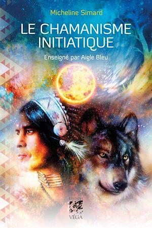 Téléchargez le livre :  Le chamanisme initiatique