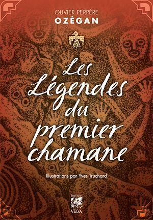 Téléchargez le livre :  Les légendes du premier chamane