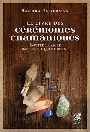 Téléchargez le livre :  Le livre des cérémonies chamaniques