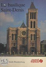Télécharger le livre :  La Basilique Saint-Denis