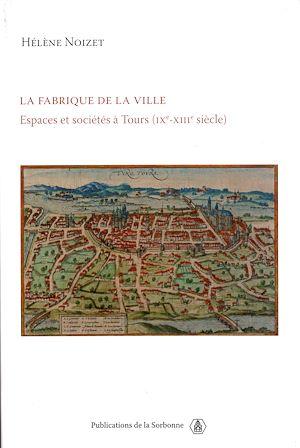Téléchargez le livre :  La fabrique de la ville