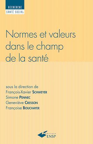 Téléchargez le livre :  Normes et valeurs dans le champs de la santé