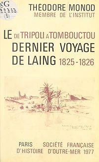 Télécharger le livre : De Tripoli à Tombouctou : Le Dernier Voyage de Laing (1825-26)