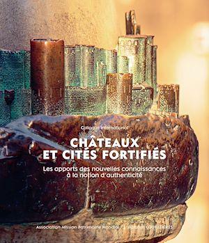 Téléchargez le livre :  Châteaux et cités fortifiés - Colloque international
