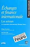 Téléchargez le livre numérique:  Échanges et finance internationale, les acteurs : la coopération internationale, l'Europe, l'euro...