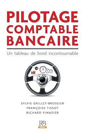 Téléchargez le livre :  Pilotage comptable bancaire