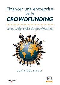 Téléchargez le livre numérique:  Financer une entreprise par le crowdfunding
