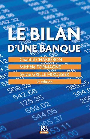 Téléchargez le livre :  Le bilan d'une banque - 2ème édition