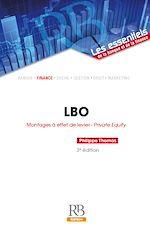 Télécharger cet ebook : LBO : Montages à effet de levier - Private Equity - 3e édition