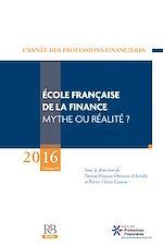Télécharger cet ebook : École française de la finance – Mythe ou réalité ?