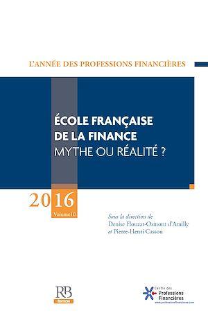 Téléchargez le livre :  École française de la finance – Mythe ou réalité ?