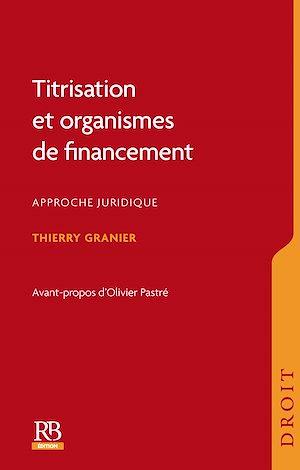 Téléchargez le livre :  Titrisation et organismes de financement
