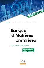 Télécharger cet ebook : Banque et Matières premières