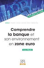 Télécharger cet ebook : Comprendre la banque et son environnement en zone euro