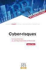 Télécharger le livre :  Cyber-risques : le nouvel enjeu du secteur bancaire et financier