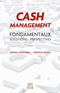 Télécharger le livre : Cash Management : Fondamentaux. Solutions - Perspectives