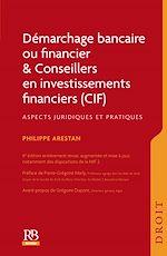 Télécharger le livre :  Démarchage bancaire ou financier & Conseillers en investissements financiers (CIF)