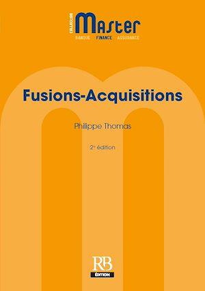 Téléchargez le livre :  Fusions-Acquisitions - 2e édition