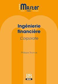 Télécharger le livre : Ingénierie financière Corporate