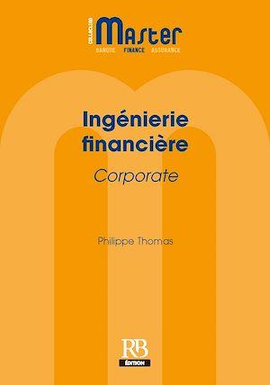 Téléchargez le livre :  Ingénierie financière Corporate