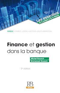 Télécharger le livre : Finance et gestion dans la banque. 3e éd.