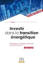 Télécharger le livre :  Investir dans la transition énergétique