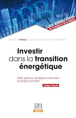 Téléchargez le livre :  Investir dans la transition énergétique