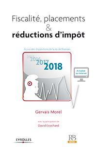 Télécharger le livre : Fiscalité, placements & réductions d'impôt 2018