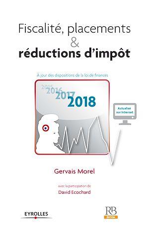 Téléchargez le livre :  Fiscalité, placements & réductions d'impôt 2018