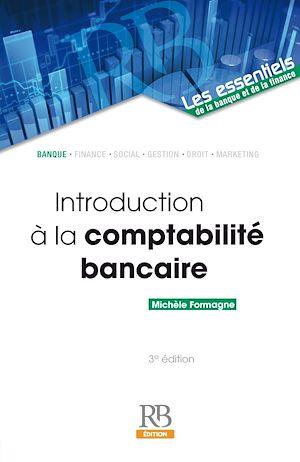 Téléchargez le livre :  Introduction à la comptabilité bancaire - 3e édition