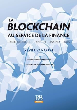 Téléchargez le livre :  La blockchain au service de la finance