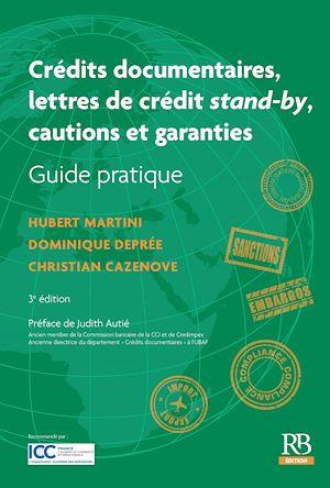 Téléchargez le livre :  Crédits documentaires, lettres de crédit stand by, cautions et garanties